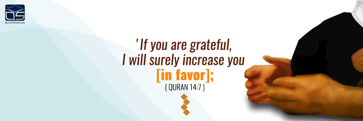 Gratitude and Thankfulness to Allah