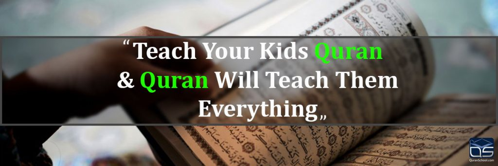 teach Quran to your children at an early age